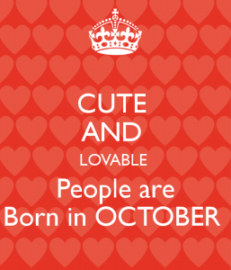 Welcome October Birthday Pictures
