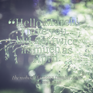 Hello March Quotes and Sayings