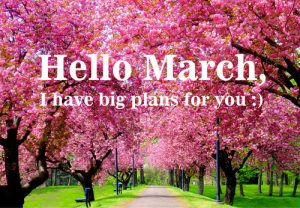 Hello March Sayings and Pictures