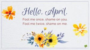 Hello April Fool Day Quotes