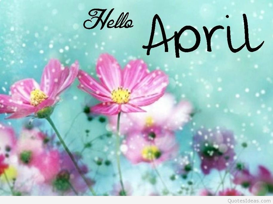 Hello April Wallpapers