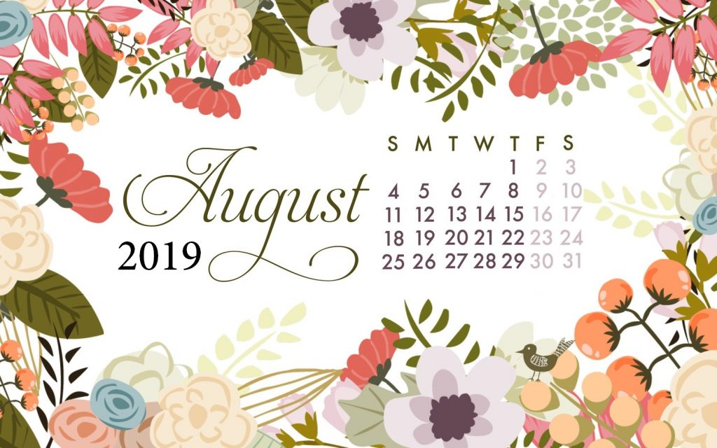 August 2019 Desktop Screen Saver